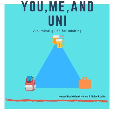 You, Me, and Uni