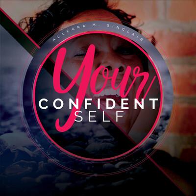 Your Confident Self