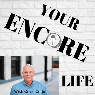 Your Encore Life