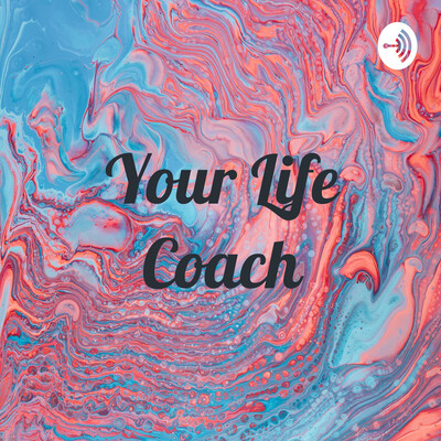 Your Life Coach