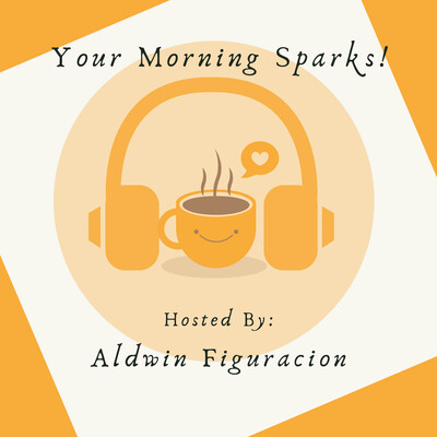 Your Morning Sparks!