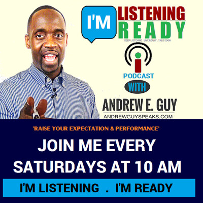 I'm Listening - I'm Ready: Andrew E. Guy Podcast