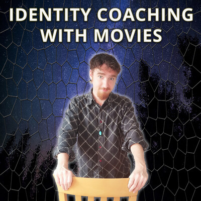 Identity Coaching with Movies