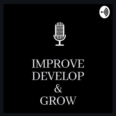 Improve develop and Grow