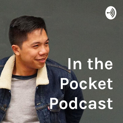 In the Pocket Podcast