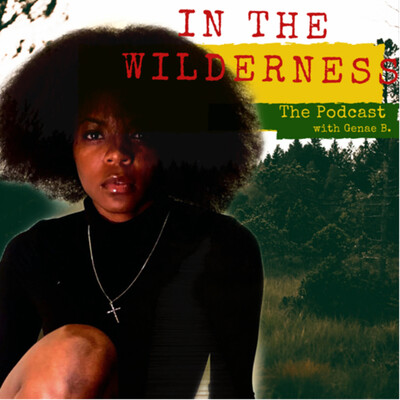 In The Wilderness Podcast