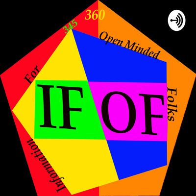 Information For Open -Minded Folks (IFOF)