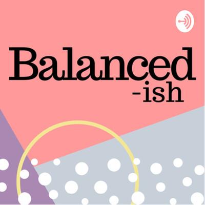 Balanced-ish
