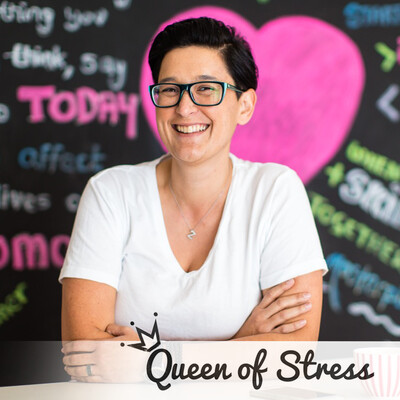 Be the Queen of Your Stress