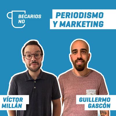Becarios NO | Periodismo y marketing digital
