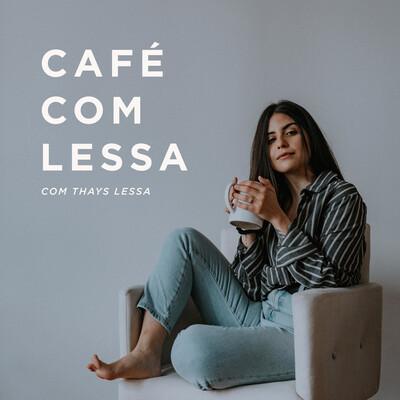 Café com Lessa