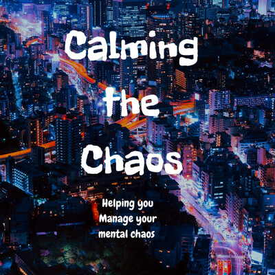 Calming the Chaos