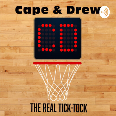 Cape and Drew: The Real Tick-Tock