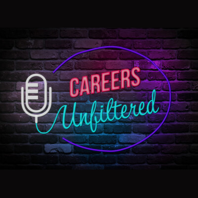 Careers Unfiltered