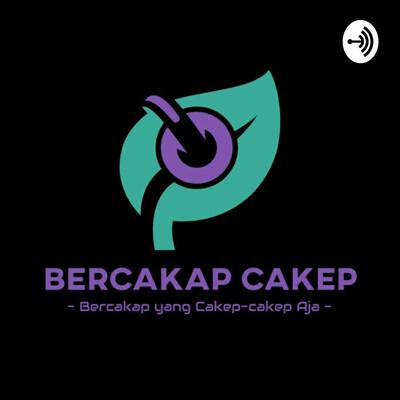 Bercakap Cakep
