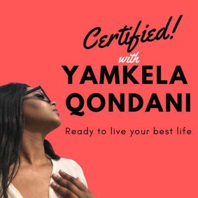 Certified with Yamkela Qondani