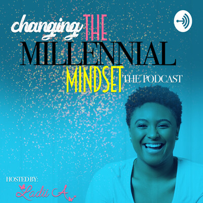 Changing the Millennial Mindset