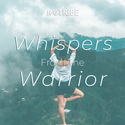 Whispers from the Warrior