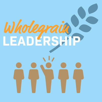Wholegrain Leadership