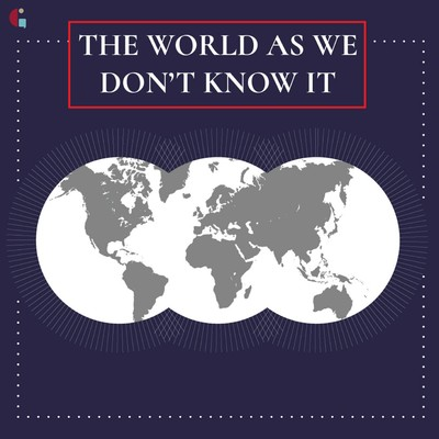 The World as We Don't Know It
