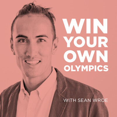 Win Your Own Olympics with Sean Wroe