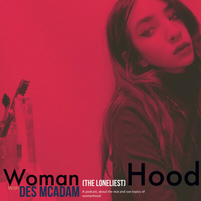 Woman (the loneliest hood) with Des McAdam