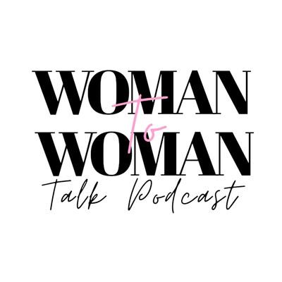 Woman ?? Woman Talk