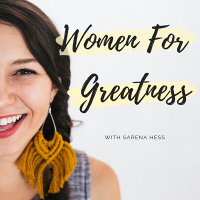 Women For Greatness Podcast