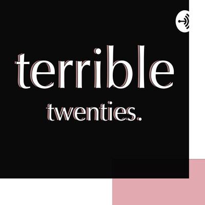 Terrible 20s