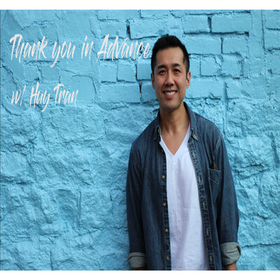 Thank you in advance with Huy Tran