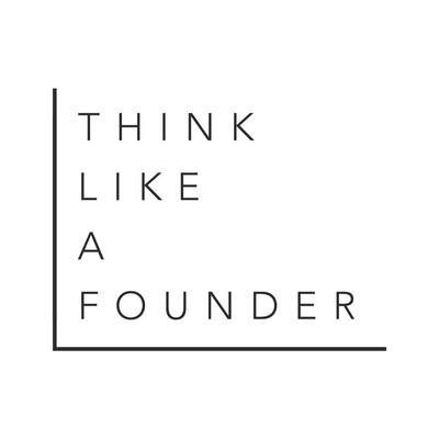 Think Like A Founder