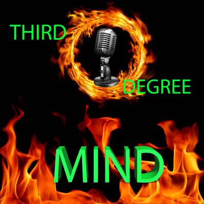 Third Degree Mind