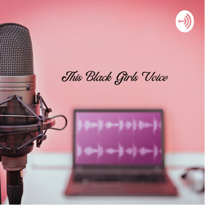 This Black Girls Voice