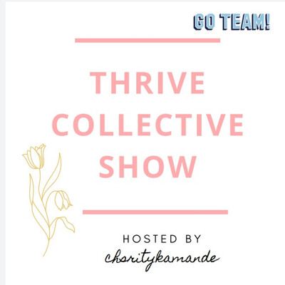 Thrive Collective Show