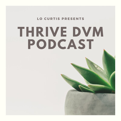 Thrive DVM Podcast
