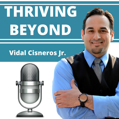 Thriving Beyond   Features Best-Selling Authors, TEDx Speakers, Elite Entrepreneurs, and World-renowned Consultants and Coaches