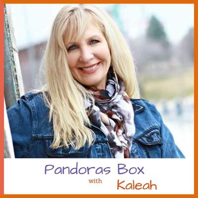 Pandora's Box with Kaleah