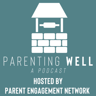 Parenting Well Podcast