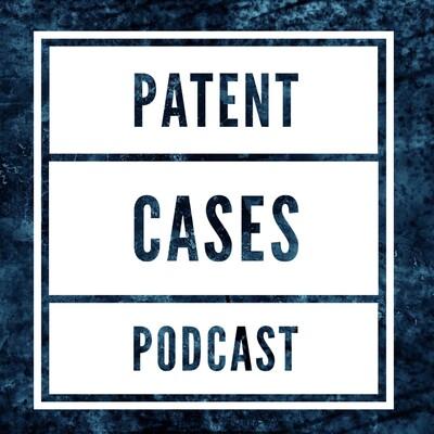 Patent Cases
