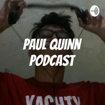 Paul Quinn Podcast