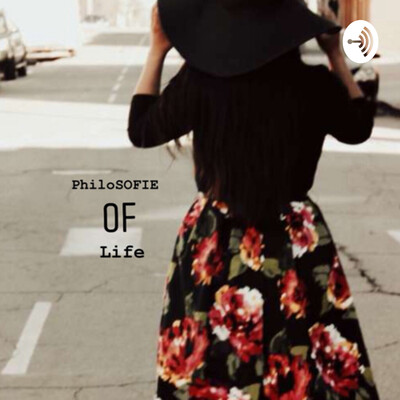 PhiloSOFIE of life