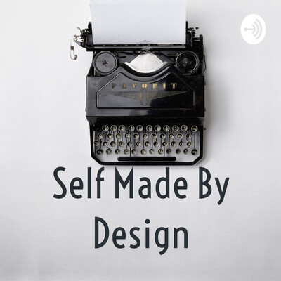 Self Made By Design