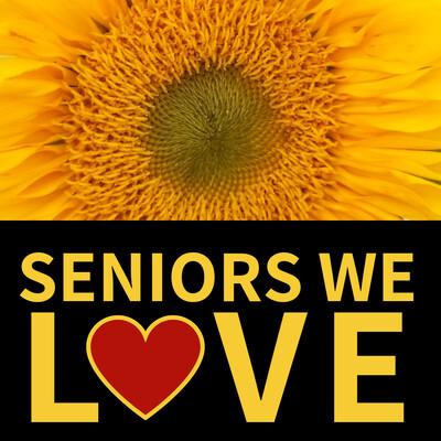 Seniors We Love