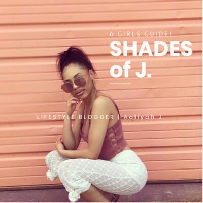 Shades Of J.