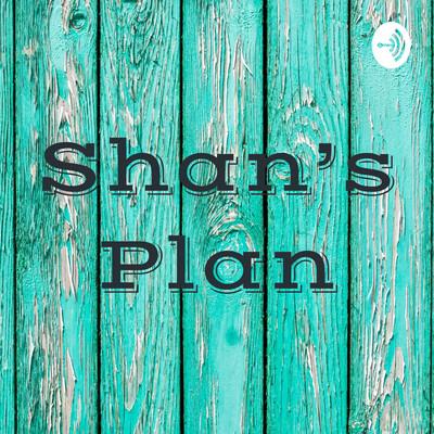 Shan'sPlan