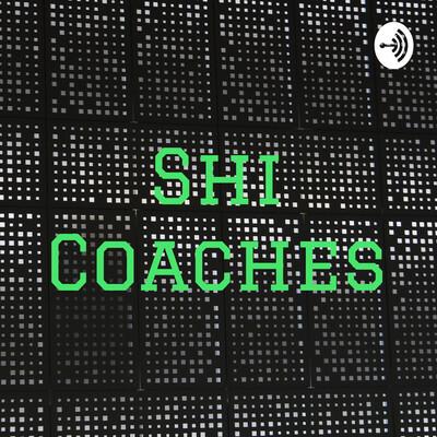 Shi Coaches