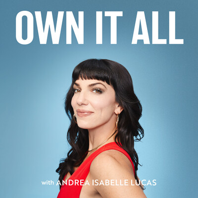 Own It All: The Podcast