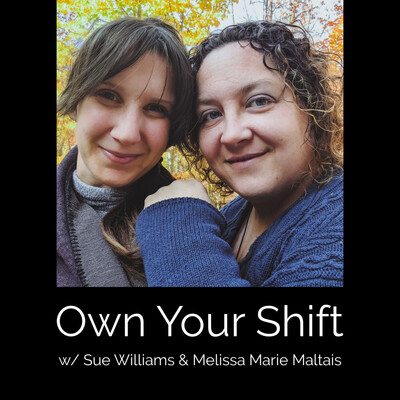 Own Your Shift