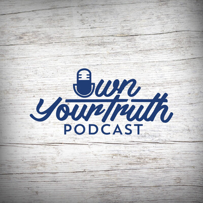 Own Your Truth Podcast