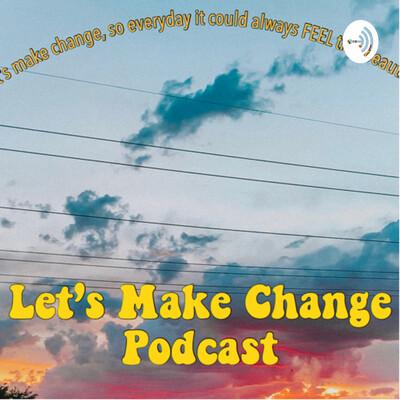 Let's Make Change